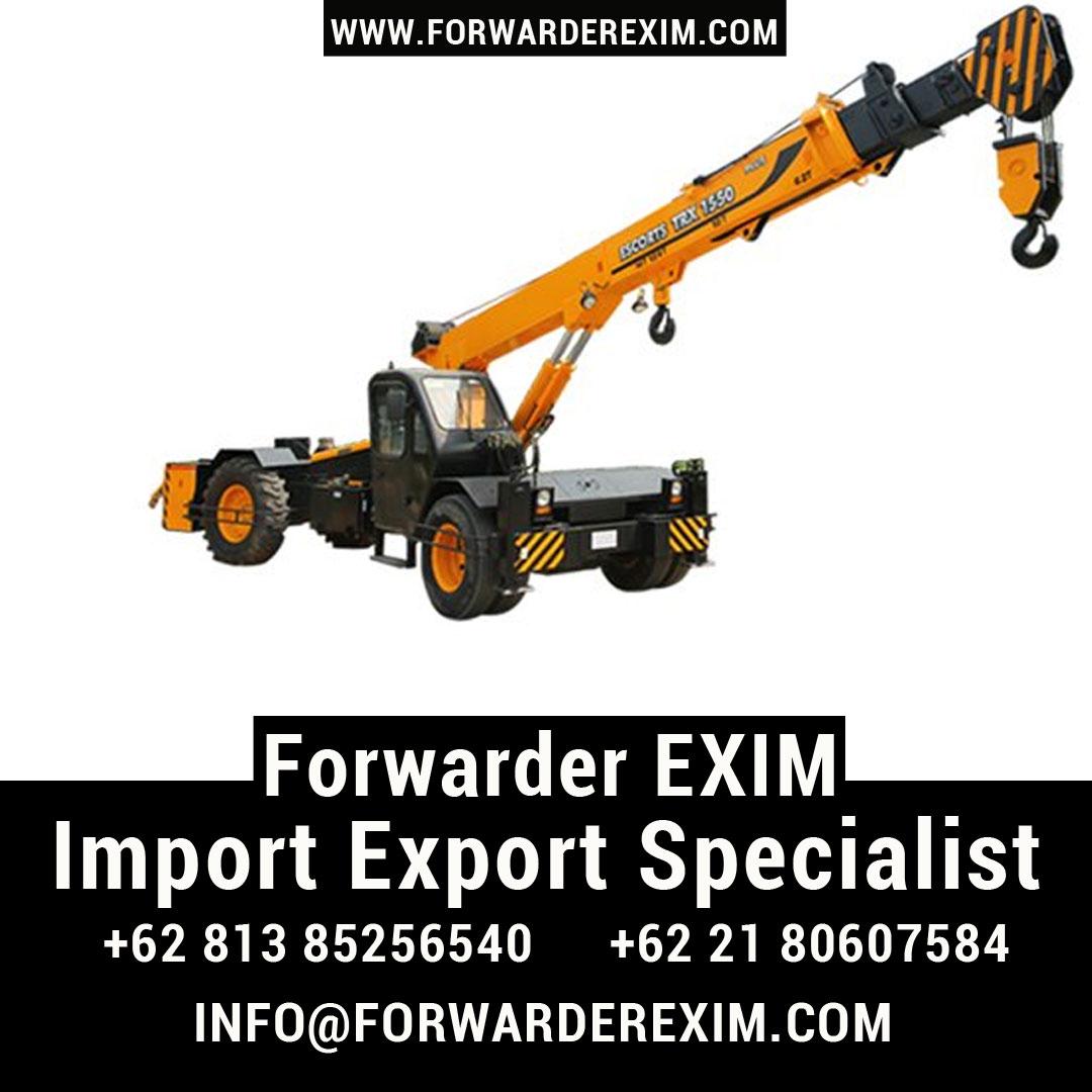 Jasa Import Escort Crane | Jasa Import Alat Berat | Forwarder EXIM