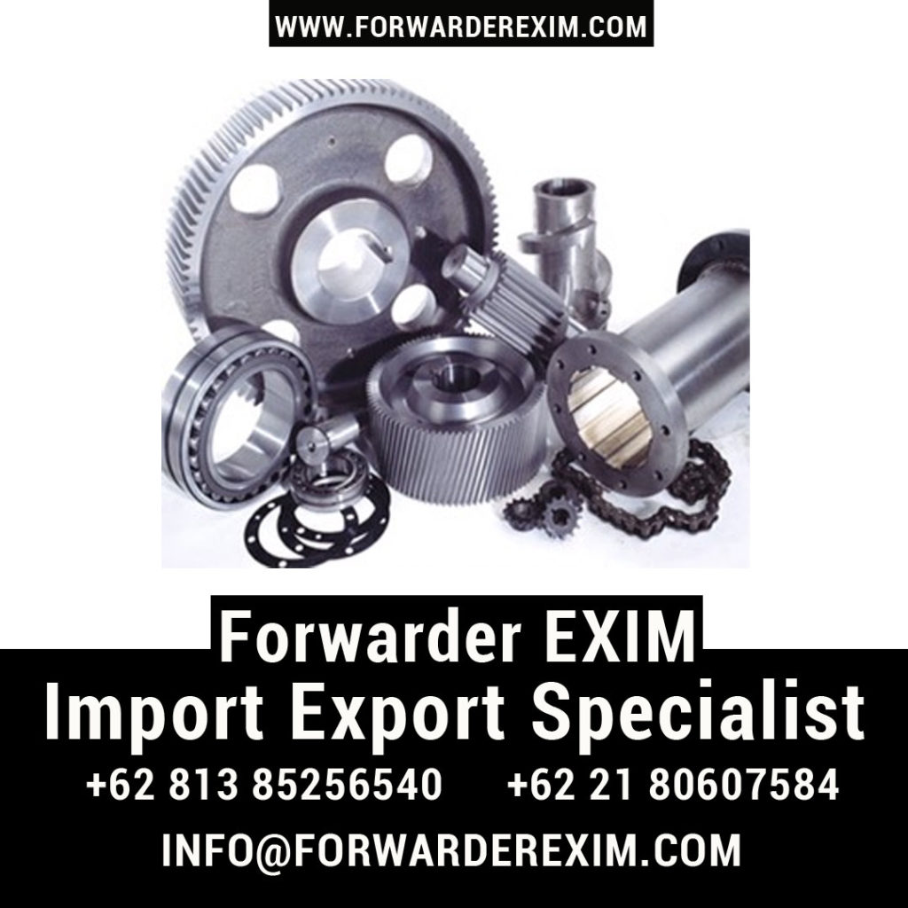 Jasa Import Sparepart Mesin | Jasa Import Resmi | Forwarder EXIM