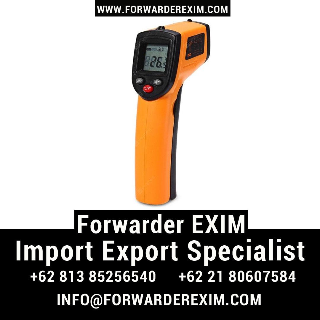 Forwarder EXIM | Jasa Import Thermogun | Jasa Import Alat Kesehatan