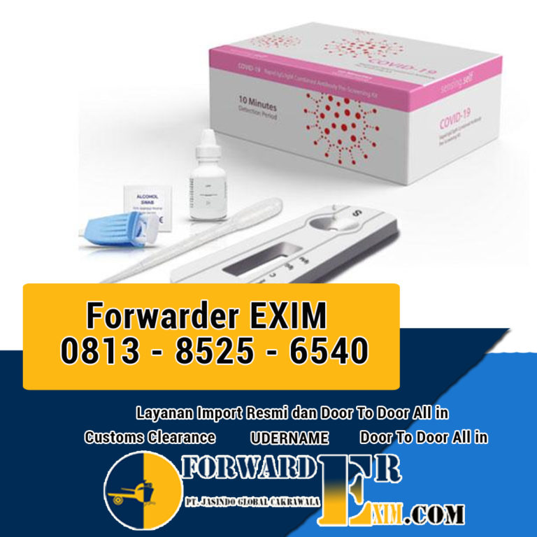 Jasa Import Rapid Test | Import Alat Kesehatan | Forwarder EXIM