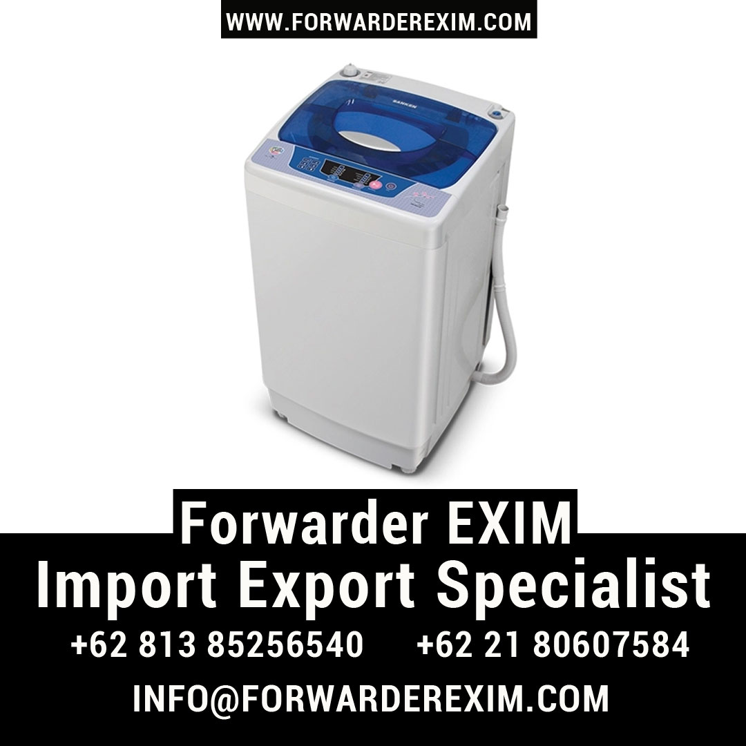 Forwarder EXIM | Jasa Import Mesin Cuci